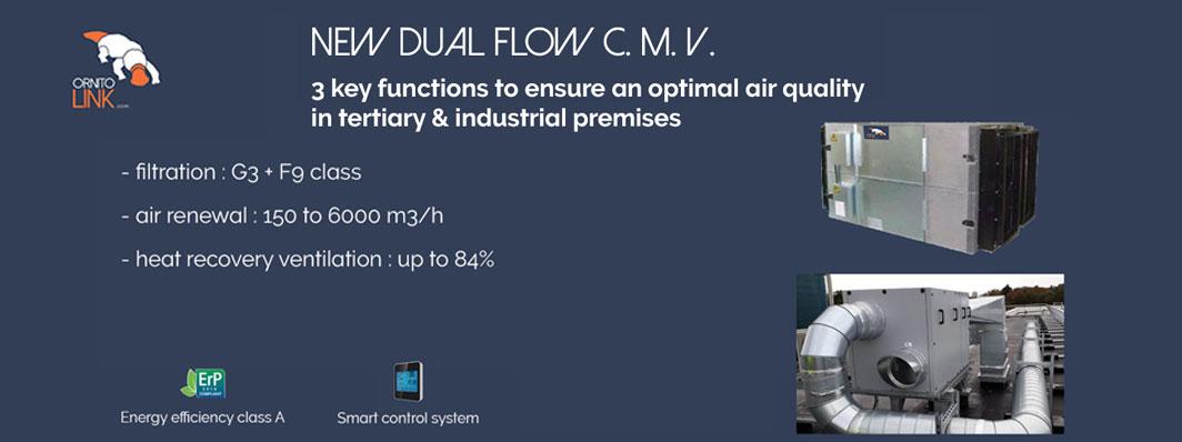 New dual flow C.M.V.